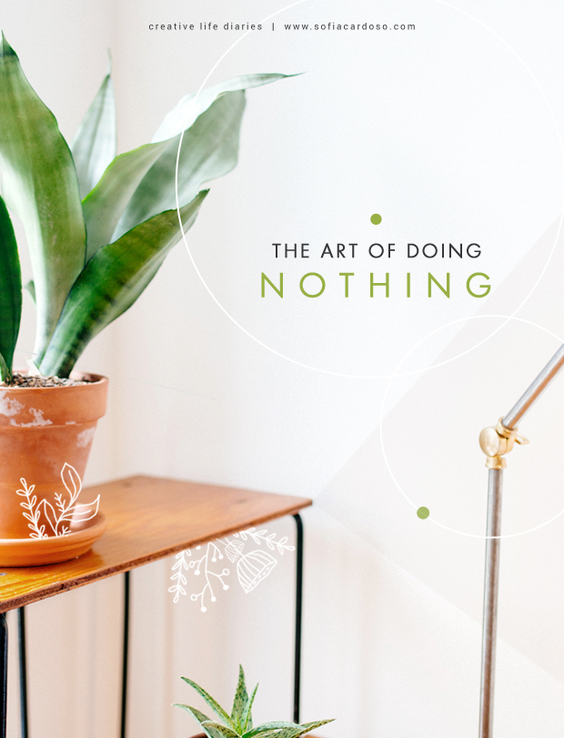 The art of doing nothing | creative life diaries